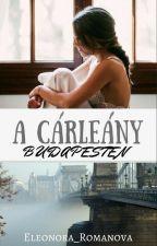 A Cárleány Budapesten (I.) by Eleonora_Romanova