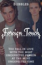 Foreign Touch |Joeck AU|  by -bloodysorrow
