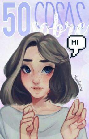 50 Cosas sobre mi. Ver. TheBlueRose♡ by Creepy_BTS