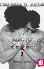 Adicto Al Sexo 2 ⓕ by FreddyH0