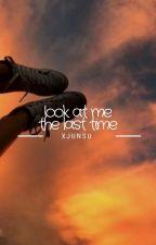 look at me the last time » chanbaek by xjunsu