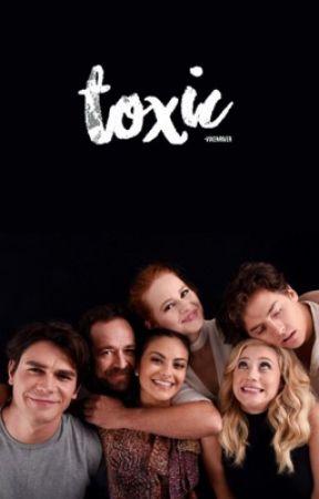 Toxic  by -vixenriver
