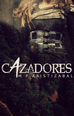 Cazadores (PRÓXIMAMENTE) by mariapaulaa02