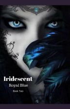 Iridescent by Royal_Blueness