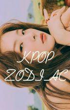 Kpop Zodiac Signs  by MissAngels510
