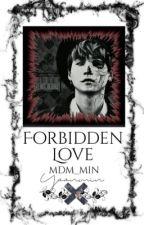 Forbidden Love. {p.jmXm.yg} by Mdm_Min