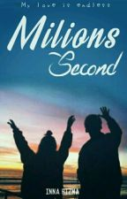 Milions Second by Innarizma