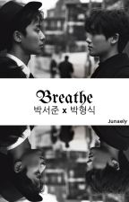 Breathe by Junaely