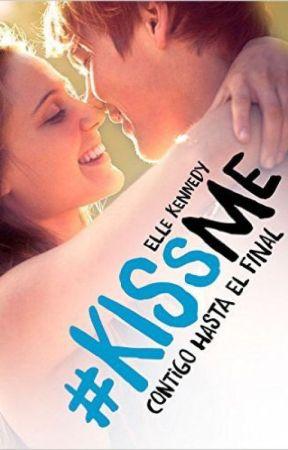 #KISSME CONTIGO HASTA EL FINAL #4 by amordemiodio