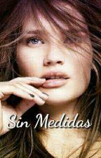 SinMedidas(terminada) by ampa84
