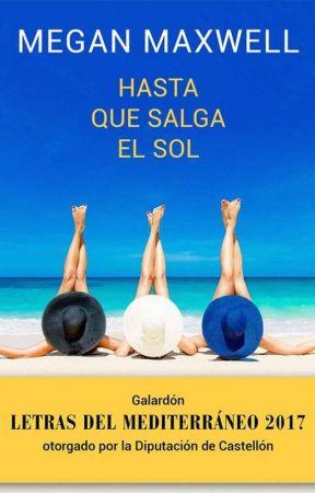 Hasta que salga el sol - Megan Maxwel by CristinaBentancour