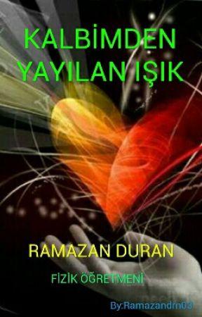 ❤⛭KALBİMDEN YAYILAN IŞIK⛯❤  by Ramazandrn03