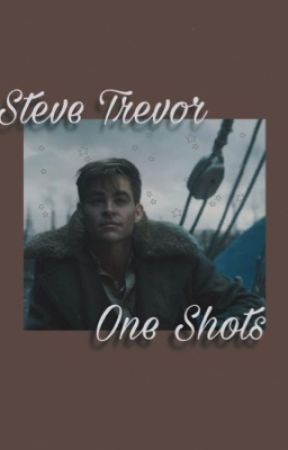 Steve Trevor One shots by MrsTiffanyOBrien