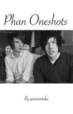 Phan Oneshots by geniusotaku