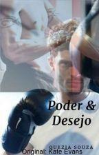 Poder & Desejo by QueziaSouza2