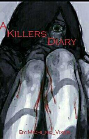 A Killers Diary by Michi_no_Vixen