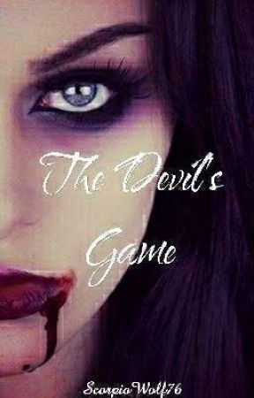 The Devil's Game  by ScorpioWolf76