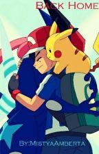 Back Home ~ BEGIN - Pokemon by Holy_Freckled_Spirit
