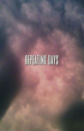 Repeating Days|| Namo  by _trashbag