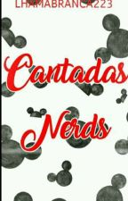 Cantadas Nerds   by LhamaBranca223