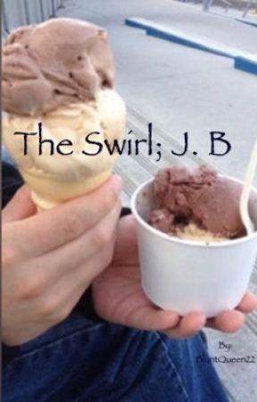 The Swirl; J. B by BluntQueen22