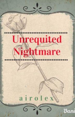 Unrequited Nightmare by airolex