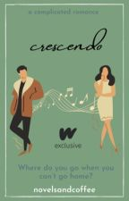 Crescendo by novelsandcoffee