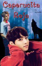 Caperucita Roja (Yugkook) - Serie: Sweet by Shiro018