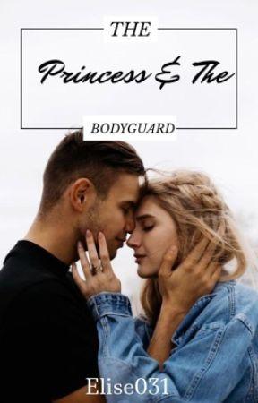 The Princess and The bodyguard  by Hannahbug130
