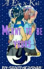 A Ein x Kai Fanfiction// Meant to be Yours by Sparedcash48