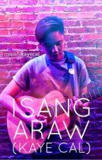 Isang Araw (KAYE CAL) by exoslashnct