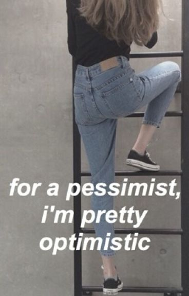 for a pessimist, i'm pretty optimistic ↠ demi lovato