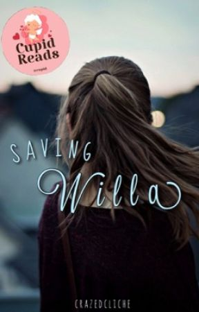 Saving Willa by crazedcliche