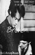Broken. by MusicBreezyDreams