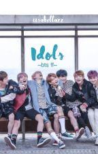 Idols  (BTS FF) by iisabellazz