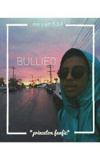 Bullied || Editing by meyah534