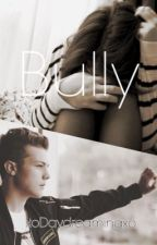 Bully ~A Reed Deming FanFiction~ by xoDaydreamingxo