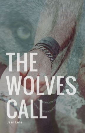 Alice - The Wolves Call by JeanLaneWrites