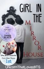 Girl In The Mirror House (editing) by UnicornThatLovesBTS