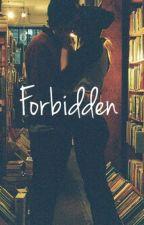Forbidden by rosewinchester12