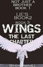 WINGS:THE LAST CHAPTER #BOOK3 by chimmin61