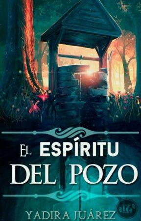 El Espíritu del pozo by YadiraJurez