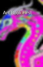Art Book First by Paridise_Rainwing