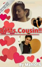 Oi Ms.Cousin - SwaSan ✔ by mahi016