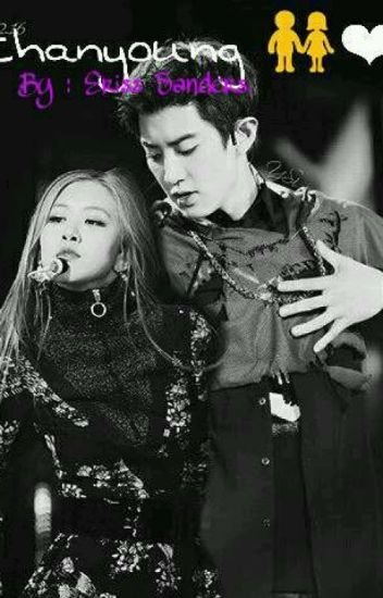 The Love Of My Life (Chanyeol + Rose) *Completed* - Eriss 💜 - Wattpad