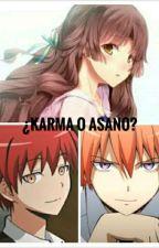 ¿Karma O Asano? (karma X Tu X Asano) by Neko-Lizbeth