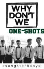 Why Don't We | one-shots | by starbucksmarais