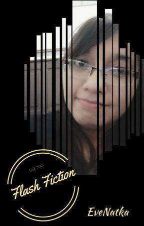 Flash Fiction Compilation by atsukonatka
