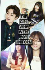 The Girl In Boy Uniform/HiGhScHoOl HiStOrY(remake)(Complete) by MrKangDan