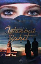 İSTANBUL ŞAHİT by siyatik